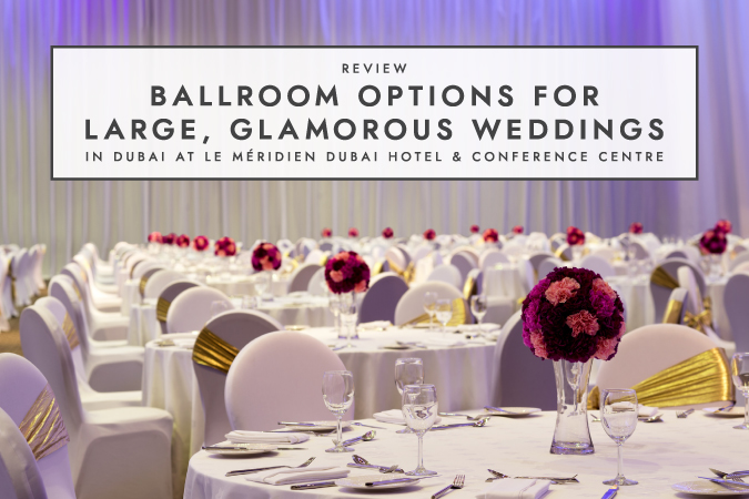 BCME-Ballroom Options Le Meridien_Article First Image