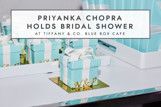 BCME-Prinyanka Chopra Bridal Shower Tiffany_Article First Image