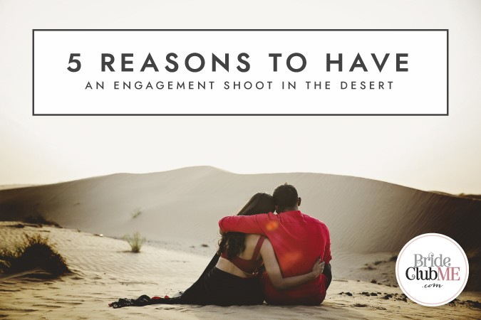 BCME-5 Reasons Engagement Shoot Desert_Article First Image