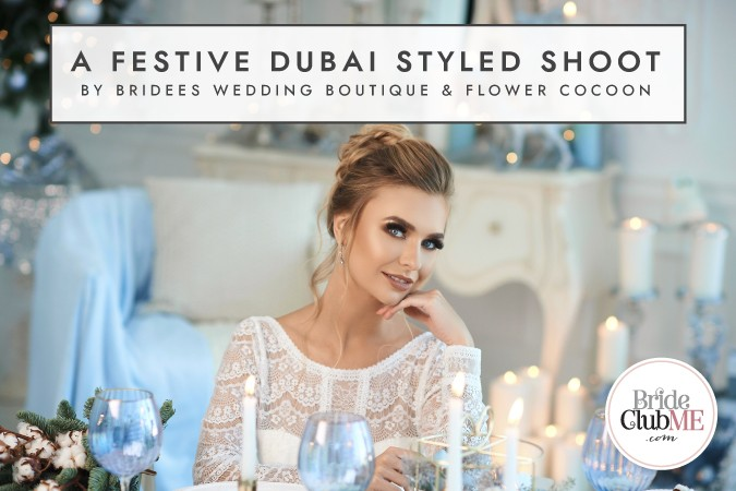 BCME-Festive Dubai Styled Shoot_Article First Image