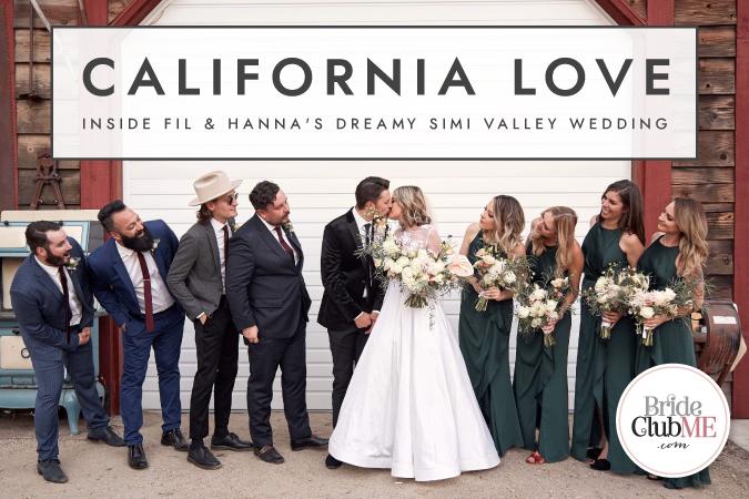 California Love - Inside Fil & Hanna's Dreamy Simi Valley Wedding