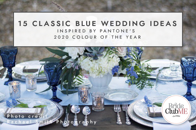 15 Classic Blue Wedding Ideas Inspired By Pantone's 2020 Colour Of The Year - Header
